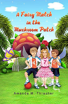 A Fairy Match in the Mushroom Patch by Amanda Thrasher Book of the Week
