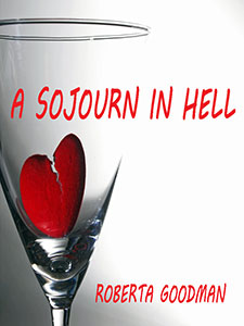 A Sojourn in Hell by Roberta Goodman Book of the Week