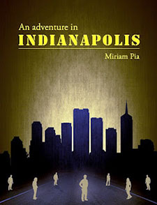 Book of the Week An Adventure In indianapolis by Miriam Pia book cover