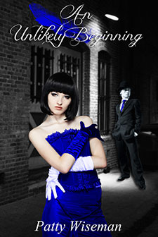 An Unlikely Beginning by Patty Wiseman