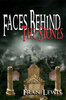 Faces Behind the Stones by Fran Lewis book cover