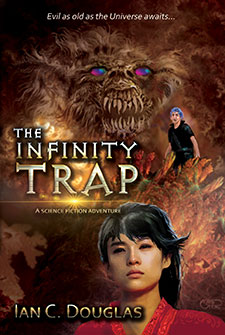 The Infinity Trap by Ian C. Douglas Book of the Week