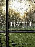 HATTIE by Anna Bozena Bowen