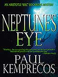 Neptunes Eye by Paul Kemprecos