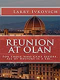 Reunion at Olan by Larry Ivkovich Book of the Week