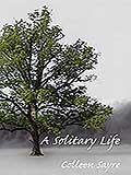 Book of the Week Solitary Life by Colleen Sayre