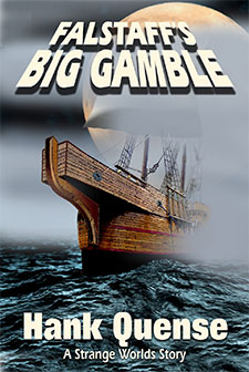 Falstaffs Big Gamble by Hank Quense Book of the Week