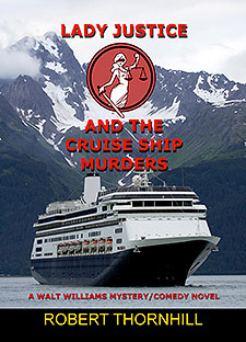 Lady Justice and the Cruise Ship Murders by Robert Thornhill Book of the Week