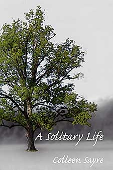 Solitary Life by Colleen Sayre Book of the Week