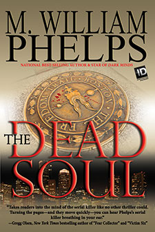 The Dead Soul by William Phelps Book of the Week