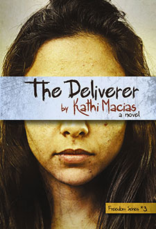 The Deliverer by Kathi Macias Book of the Week