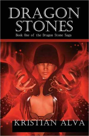 Dragon Stones Saga by Kristian Alva Review: Dragon Stones   Book One