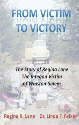 From Victim to Victory by Regina Lane Excerpt: From Victim to Victory