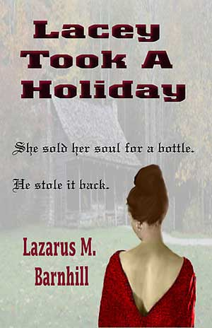 Lacey Took a Holiday by Lazarus Barnhill Excerpt: Lacey Took a Holiday