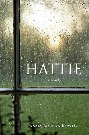 Hattie by Anna Bozena Bowen Review: HATTIE