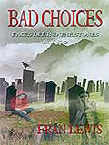 Bad Choices by Fran Lewis
