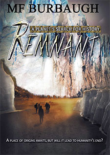 REMNANT A Planet's Search for History