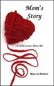 Multiple Sclerosis, Mom's Story