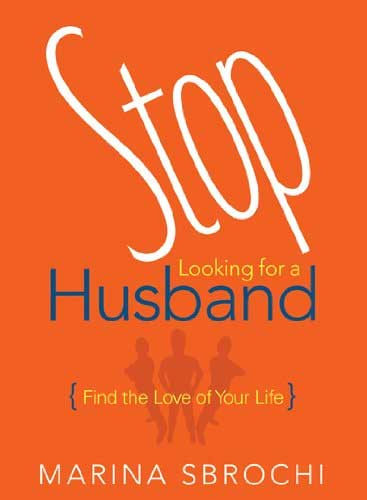 stop-looking-for-a-husband