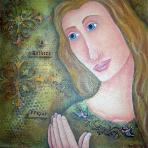 prayer, A Mothers Prayer