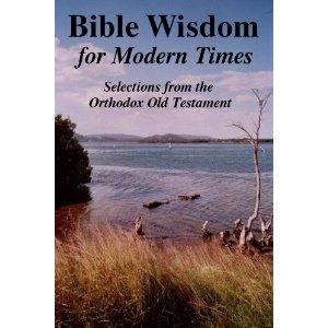 bible, Review: Bible Wisdom for Modern Times
