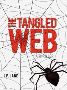 tangled web, Excerpt: His Lips Were Smiling…