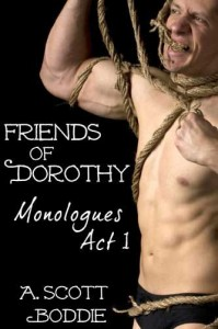 friends, review, Review: Friends of Dorothy – Monologues Act I A