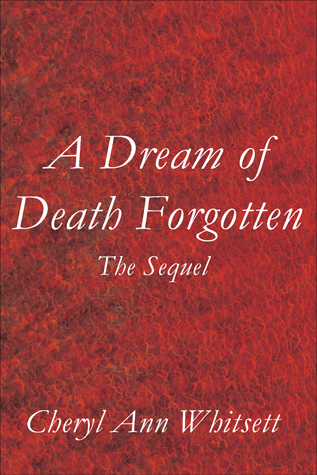 A Dream of Death Forgotten, Excerpt: A Dream of Death Forgotten