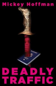deadly traffic, Excerpt: Deadly Traffic