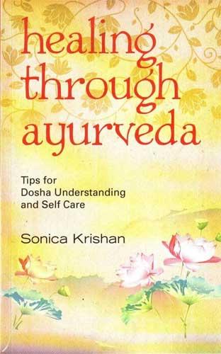 healing, Healing through Ayurveda