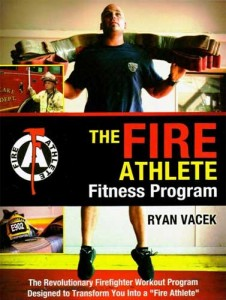 Firefighters, The Firefighters Athlete Fitness Program