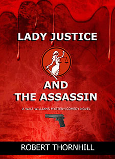 Lady Justice and the Assassin by Robert Thornhill2 Book of the Week