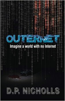 Outernet by D.P. Nicholls1 Book of the Week