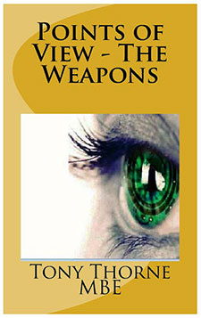 Points of View The Weapons by Tony Thorne1 Book of the Week