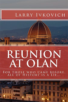 Reunion at Olan by Larry Ivkovich2 Book of the Week