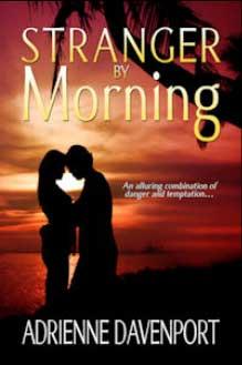 Stranger By Morning, Stranger By Morning