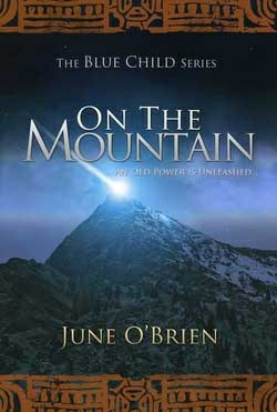 On the Mountain, The Blue Child Series: On the Mountain