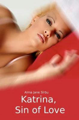 Katrina, Excerpt: Katrina, Sin of Love (2)
