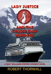 Cruise ship murder, Prologue: Lady Justice and the Cruise Ship Murders