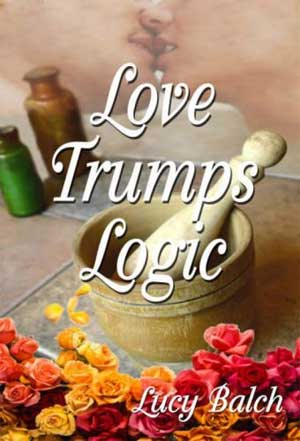 LOVE-TRUMPS-LOGIC-by-Lucy-Balch