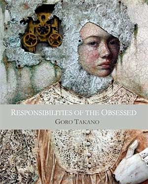 Responsibilities of the Obsessed, Review: Responsibilities of the Obsessed