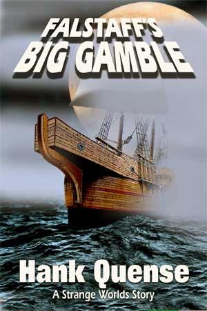 John Falstaff, Excerpt: Falstaff's Big Gamble (1)