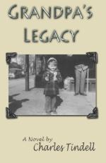 GRANDPAS LEGACY by Charles Tindell