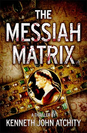 The-Messiah-Matrix-by-Kenneth-John-Atchity