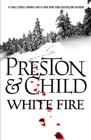 White-Fire-by-Douglas-Preston-and-Lincoln-Child