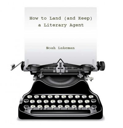 How-to-Land-(and-Keep)-a-Literary-Agent