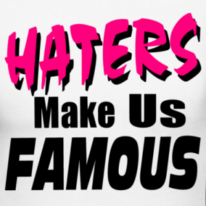 haters-make-us-famous