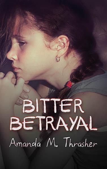 bitter betrayal