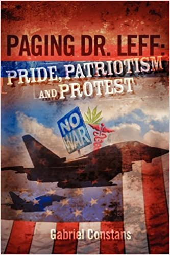 Paging Doctor Leff Pride Patriotism and Protest